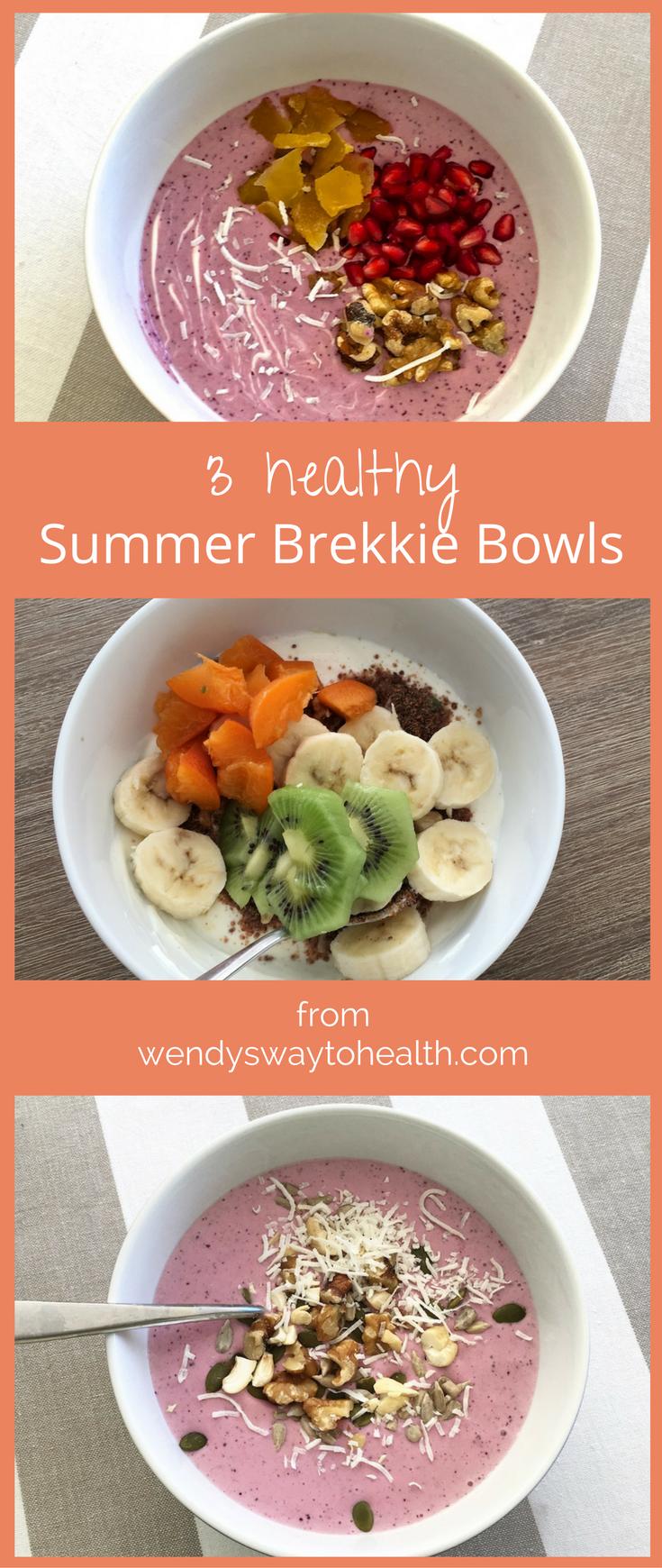 Wendy's Way Summer Brekkie Bowls – such a great way to start the day!