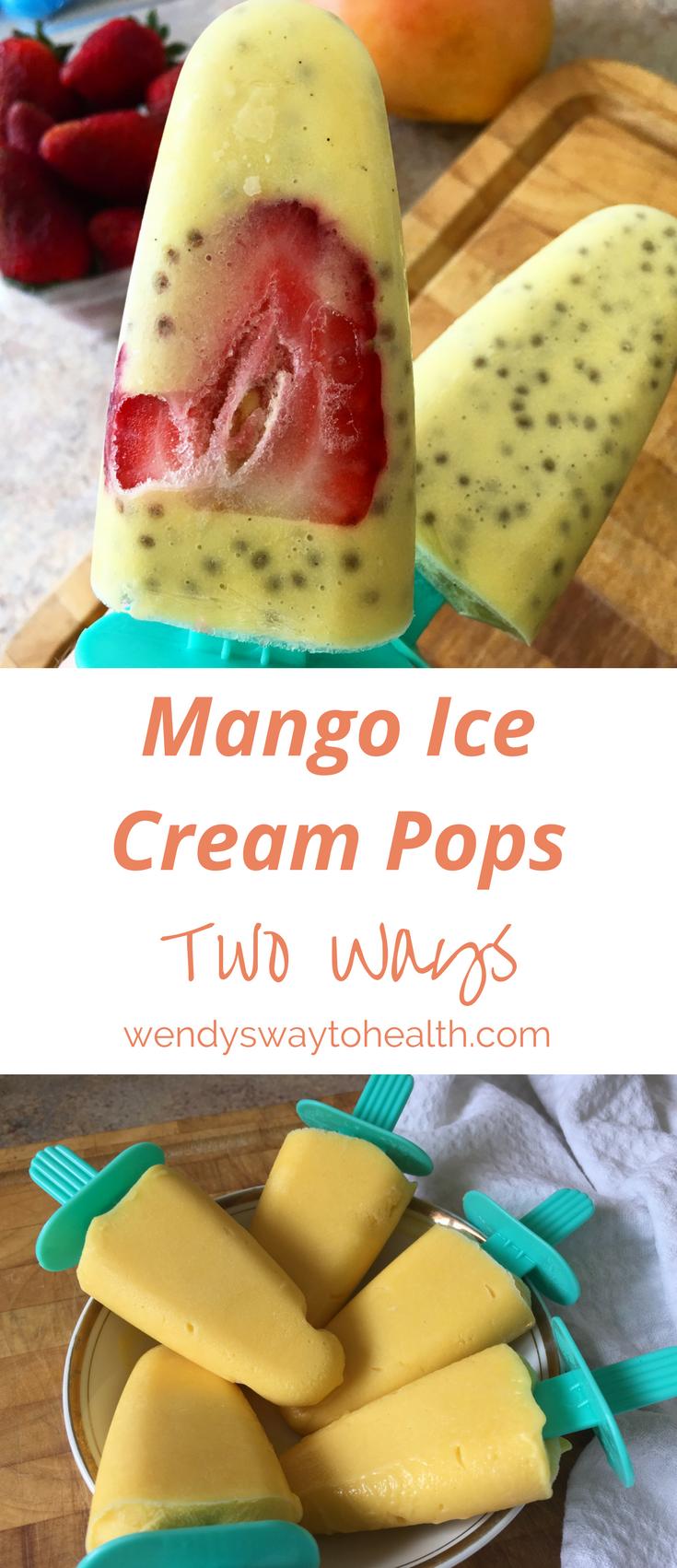 Mango Ice Cream Pops by Wendy's Way to Health